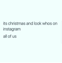 merrychristmas🎄: its christmas and look whos on  instagram  all of us merrychristmas🎄