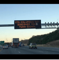 ITS COLUMBUS DAY  DISCOVER YOUR  TURN SIGNAL (@reddit)
