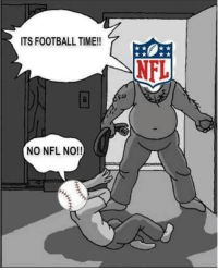 Foh, Football, and Funny: ITS FOOTBALL TIME!!  NO NFL NO!!  NFL R.I.P MLB. You had your time, now get up and go get the NFL a drink. WNBA, go make sandwiches. NBA, stop flopping & freeloading. Soccer, your name is Soccer, enough of this Fútbol nonsense, just get out. NHL, FOH. #NFLKickoff  Like Our Page For More Funny NFL Memes!