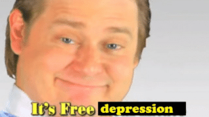 its free: It's Free depression