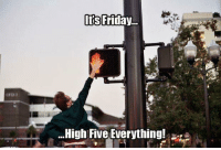 Good Morning & Happy Friday ☆♪♫•*¨*•.¸¸♪♫: Its Friday  High Five Everything! Good Morning & Happy Friday ☆♪♫•*¨*•.¸¸♪♫