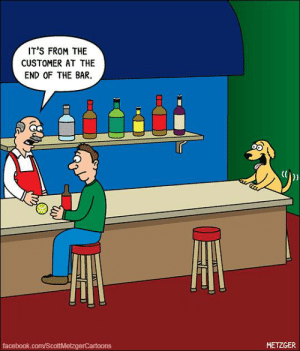 https://www.gocomics.com/the-bent-pinky: IT'S FROM THE  CUSTOMER AT THE  END OF THE BAR.  r  (  0  ッ  facebook.com/ScottMetzgerCartoons  METZGE https://www.gocomics.com/the-bent-pinky