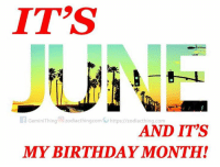 Welcome June! Who got a birthday in this month?: IT'S  Gemin Thing Zodiacthingcom https/ zodiacthing com  AND ITS  MY BIRTHDAY MONTH! Welcome June! Who got a birthday in this month?