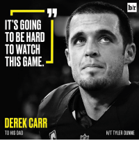 Sports, Derek, and Deep Link: IT'S GOING  TO BE HARD  TO WATCH  THIS GAME  DEREK CARR  TO HIS DAD  br  HIT TYLER DUNNE Inside the devastation of Derek Carr's injury. The pain of Oakland missing its star QB runs deep (link in bio)