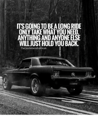 Memes, Mustang, and 🤖: ITS GOING TO BEALONG RIDE  ANYTHING ANDANYONEELSE  WILLJUSTHOLD YOU BACK.  TheGentlemens Rulebook  MUSTANG As difficult as it may be, drop the dead weight. LIKE & TAG SOMEONE WHO NEEDS THIS!