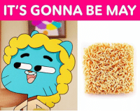 It's that time of the year again 🍜 itsgonnabemay tawog: IT'S GONNA BE MAY It's that time of the year again 🍜 itsgonnabemay tawog