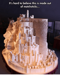 Mind, Blow My Mind, and Blow: It's hard to believe this is made out  of matchsticks... <p>Sometimes Humans Blow My Mind.</p>