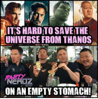 Anime, Batman, and Beer: ITS HARDITOSAVETHE  UNIVERSE FROM THANOS  NEALIZ  ON AN EMPTY STOMACH! When Strange, Stark, Banner and Wong aren't fighting Thanos to save the universe from destruction.. They enjoy Beer, Pho and good laughs at @tango_chinatown (Shameless fake plug) marvel tomholland spiderman avengers captainamerica thor ironman stark comiccon cosplay superheroes dbz anime batman kingofthenerds nerd drstrange gaming guardiansofthegalaxy blackwidow thanos comicbooks legend hulk infinitywar