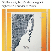 "Lovin these custom maps from @yourownmaps. 15% OFF with code: MENSHUMOR15, for a limited time! LINK IN BIO. ad: ""It's like a city, but it's also one giant  nightclub"" -Founder of Miami  MIAMI  United States Lovin these custom maps from @yourownmaps. 15% OFF with code: MENSHUMOR15, for a limited time! LINK IN BIO. ad"
