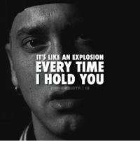Eminem, Memes, and 🤖: IT'S LIKE AN EXPLOSION  EVERY TIME  I HOLD YOU You take my breath away. eminem