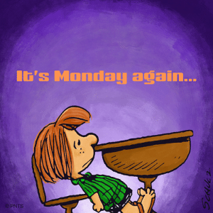 It's Monday... again...: It's Monday again...  PNTS It's Monday... again...