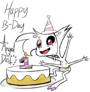 It's my 1year cake day. Can I have some head pats? (Angel dust is my favorite animated drag queen so I felt this image was appropriate): It's my 1year cake day. Can I have some head pats? (Angel dust is my favorite animated drag queen so I felt this image was appropriate)