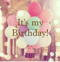 Today s a great day cause its my birthday :D :p <3: It's my  Birthday! Today s a great day cause its my birthday :D :p <3