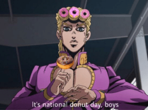 Today, Boy, and Boys: It's national donut day, boys Today is the only day you can repost our donut boy