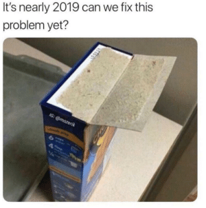 Memes, Shit, and Can: It's nearly 2019 can we fix this  problem yet? Making me feel inferior and shit via /r/memes https://ift.tt/2QVNPn5