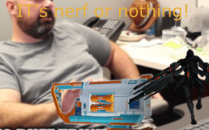 Yeah, Nerf, and Mara: IT's nerf or nothing! Yeah well mara detron nerf costplay