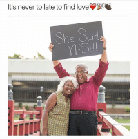 This made me smile :) ❤️ @akanundrum: It's never to late to find love Y  She Saud  YESI This made me smile :) ❤️ @akanundrum