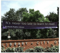 """Target, Tumblr, and Blog: It's never too late to learn to read  Burbank Public Library  818-238-5577 <p><a href=""""http://memehumor.net/post/167656614603/anyone-know-what-this-says"""" class=""""tumblr_blog"""" target=""""_blank"""">memehumor</a>:</p><blockquote><p>Anyone know what this says?</p></blockquote>"""