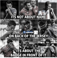 Its all about the badge in front of it!: ITS NOT ABOUT NAME  0  R E A  TrollFoothall  ON BACK OF THE JERSEY  ITS ABOUT THE  BADGE IN FRONT OF ITA Its all about the badge in front of it!