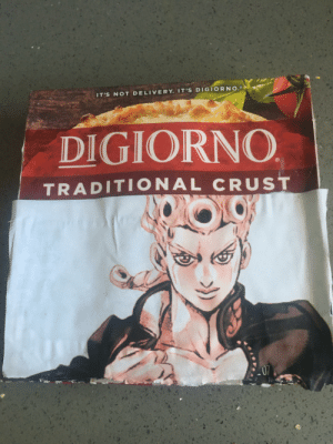 Digiorno, Delivery, and Crust: IT'S NOT DELIVERY. IT'S DIGIORNO.  DIGIORNO  J  TRADITIONAL CRUST  07  1 It's not delivery it's Giorno.
