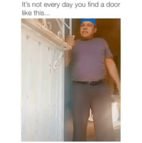 Latinos, Memes, and Omg: It's not every day you find a door  like this... Omg 🤣🤣😂😂 🔥 Follow Us 👉 @latinoswithattitude 🔥 latinosbelike latinasbelike latinoproblems mexicansbelike mexican mexicanproblems hispanicsbelike hispanic hispanicproblems latina latinas latino latinos hispanicsbelike