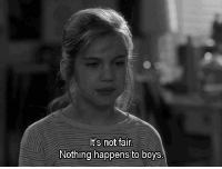 Its Not Fair: It's not fair  Nothing happens to boys