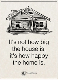 Memes, Awkward, and Happy: It's not how big  the house is,  it's how happy  the home is Do you want to know the right words to say next time you see your ex? Do you want to put an end to the awkward silences? The comprehensive guide to winning your ex back -> http://bit.ly/Sayingslove