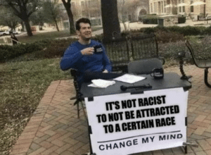 Girls, Black, and White: ITS NOT RACIST  TO NOT BE ATTRACTED  TO A CERTAIN RACE  CHANGE MY MIND As a White guy who doesnt find black girls attractive