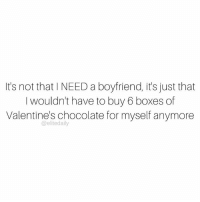 Memes, 🤖, and Continental: It's not that I NEED a boyfriend, it's just that  I wouldn't have to buy 6 boxes of  Valentine's chocolate for myself anymore  elite daily LOL, gonna buy it for myself anyway 🍫 In a LDR? @liligo_official will hook up 2 long-distance couples to reunite this ValentinesDay for the ultimate date night. All you have to do is post an original picture of you and your long-distance SO on your personal Instagram, Twitter or Facebook with the hashtag xoliligo and tag @EliteDaily and @liligo_official in the post. 2 random winners will receive round-trip travel to their partner within the continental US. Only one entry per person is allowed. The sweepstakes will close on February 11th at 10 AM ET, so force bae to take a selfie with you...STAT. See the full terms and conditions here: http:-bit.ly-2jZfNSv