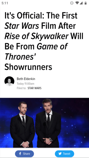 Game of Thrones, Star Wars, and Game: It's Official: The First  Star Wars Film After  Rise of Skywalker Will  Be From Game of  Thrones'  Showrunners  Beth Elderkin  Today 11:00am  Filed to: STAR WARS  y Tweet  Share God's save us. Noooooooooooo
