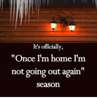 """Dank, Home, and 🤖: It's officially,  """"Once I'm home I'm  not going out again""""  Season #jussayin"""