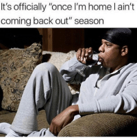 "Memes, Game, and Home: It's officially ""once I'm home l ain't  coming back out"" season Once the bra is off it's game over 🤷🏼‍♀️ goodgirlwithbadthoughts 💅🏼"