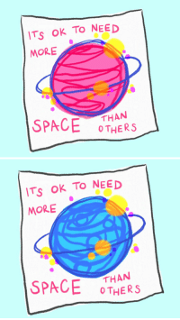Space, More, and Oth: ITs OK TO NEED  MORE  SPACE OTH   ITs OK TO NEED  MORE  THAN  O THE  -  SPACERS