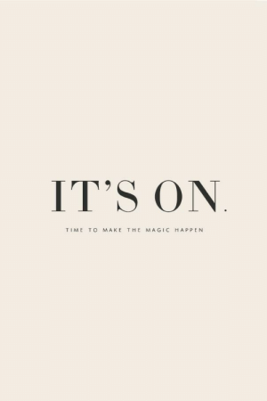 Magic, Time, and Make: IT'S ON  TIME  T O  MAKE  THE  MAGIC  HAPPEN