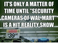 """ITS ONLY A MATTER OF  TIME UNTIL """"SECURITY  CAMERAS OF WAL MART  IS A HIT REALITY-SHOW  ROLLBACK  3996  Bedraom"""