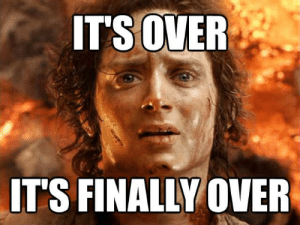 After finishing my last exams: IT'S OVER  IT'S FINALLY OVER After finishing my last exams