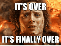 Its Over Its Finally Over: ITS OVER  IT'S FINALLY OVER