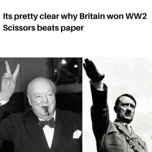 Obvious victory: Its pretty clear why Britain won WW2  Scissors beats paper Obvious victory