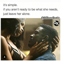 it's simple.  if you aren't ready to be what she needs,  just leave her alone.  aocBoomBostic The natural way.....u kno how you b so hype to get da 😻, & den ya 🍆dnt' work😂😂😂🔫