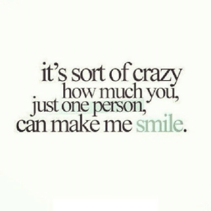 https://iglovequotes.net/: it's sort of crazy  how much you,  just one person,  can makė me smile. https://iglovequotes.net/