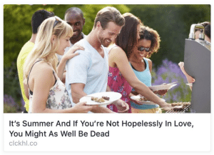 Hopelessly: It's Summer And If You're Not Hopelessly In Love,  You Might As Well Be Dead  clckhl.co