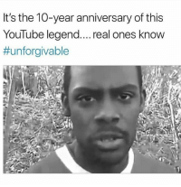 Only the real ones remember 😎 Double tap if you do!: It's the 10-year anniversary of this  YouTube legend.... real ones know  Only the real ones remember 😎 Double tap if you do!