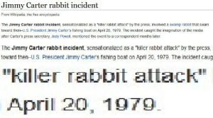 It's the 41st anniversary of the Jimmy Carter Rabbit Incident!: It's the 41st anniversary of the Jimmy Carter Rabbit Incident!