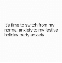 Lmaoo 😅😅😅😂😂 🔥 Follow Us 👉 @latinoswithattitude 🔥 latinosbelike latinasbelike latinoproblems mexicansbelike mexican mexicanproblems hispanicsbelike hispanic hispanicproblems latina latinas latino latinos hispanicsbelike: It's time to switch from my  normal anxiety to my festive  holiday party anxiety Lmaoo 😅😅😅😂😂 🔥 Follow Us 👉 @latinoswithattitude 🔥 latinosbelike latinasbelike latinoproblems mexicansbelike mexican mexicanproblems hispanicsbelike hispanic hispanicproblems latina latinas latino latinos hispanicsbelike