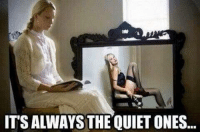~ Perverted Humor: ITSALWAYSTHE QUIET ONES ~ Perverted Humor