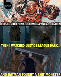 Batman literally fights a magical shit monster in JusticeLeagueDark... 😨😨😨 Shit's dark, man... A great Constantine movie! But wtf... Did anyone else see this movie yet?! I couldn't have been the only one staring dumbfounded at my screen when this scene happened. 😂 Dogma @thatkevinsmith: ITUSED TO THINK DOOMSDAY WAS SCARY  THEN I WATCHED JUSTICELEAGUE DARK.  DVISION  AND BATMAN FOUGHT A SHIT MONSTER Batman literally fights a magical shit monster in JusticeLeagueDark... 😨😨😨 Shit's dark, man... A great Constantine movie! But wtf... Did anyone else see this movie yet?! I couldn't have been the only one staring dumbfounded at my screen when this scene happened. 😂 Dogma @thatkevinsmith