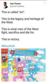 "Spring Break, Break, and Http: Ivan Throne  @DarkTriadMan  This is called ""art""  This is the legacy and heritage of  the West.  This is what men of the West  fight, sacrifice and die for.  This is victory  #DeusVult  ICS  DRAWN  AUGUST 20  2008  #8  SPRING BREAK  CONCERT  FEATURING  BLANCA'S <p>I think this has potential via /r/MemeEconomy <a href=""http://ift.tt/2kYueHu"">http://ift.tt/2kYueHu</a></p>"