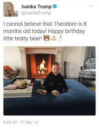 """Birthday, Bruh, and Gif: Ivanka Trump  @lvanka Trump  I cannot believe that Theodore is 8  months old today! Happy birthday  little teddy bear!  ai  8:28 AM 27 Nov 16 <p><a href=""""http://bruh.info/post/153751099132/a6-8-months-old-happy-birthday"""" class=""""tumblr_blog"""">groot</a>:</p> <blockquote> <p><a href=""""http://a6.tumblr.com/post/153740360235/8-months-old-happy-birthday"""" class=""""tumblr_blog"""">a6</a>:</p> <blockquote> <p>8 months old….. happy birthday….</p> <figure class=""""tmblr-full"""" data-orig-height=""""445"""" data-orig-width=""""680""""><img src=""""https://78.media.tumblr.com/8d7f2a1990b758e226d4b16f04d2f98c/tumblr_inline_ohbeajxZPC1r1vjiu_540.png"""" data-orig-height=""""445"""" data-orig-width=""""680""""/></figure></blockquote> <p>These mothafukas bout to be in the White House</p> <figure class=""""tmblr-full"""" data-orig-height=""""274"""" data-orig-width=""""500"""" data-tumblr-attribution=""""snapgif:t8Wi3cIYzdnmPCxFbnwZ5A:ZXIZNm2ETK5sP""""><img src=""""https://78.media.tumblr.com/bef97568cd0b8769da6a24089f15ef0e/tumblr_oge63rBb2O1u08qwio1_500.gif"""" data-orig-height=""""274"""" data-orig-width=""""500""""/></figure></blockquote> <h2>En el calendario Trumpiano los años tiene 8 meses así que&hellip;feliz cumpleaños Teo!</h2>"""