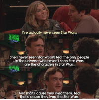 {4x1} May the 4th be with you😂💙💙 -- Scene requested by @jackson_neves7 himym howimetyourmother sitcom marshalleriksen jasonsegel: I've actually never seen Star Wars.  She's never seen Star Wars l Ted, the only people  in the universe who haven't seen Star Wars  are the characters in Star Wars.  how me  rthefanpage  And hat's 'cause they lived them, Tedl  That's 'cause they lived the Star Wars. {4x1} May the 4th be with you😂💙💙 -- Scene requested by @jackson_neves7 himym howimetyourmother sitcom marshalleriksen jasonsegel