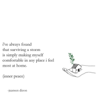 Comfortable, Target, and Tumblr: i've always found  that surviving a storm  is simply making myself  comfortable in any place i feel  most at home.  (inner peace)  -juansen dizon taking shelter by juansen dizon